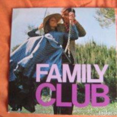 Discos de vinilo: FAMILY CLUB. Lote 175719285