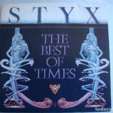Discos de vinilo: STYX - THE BEST OF TIMES. Lote 175747298