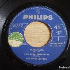 Discos de vinilo: LOS CINCO AMIGOS. SANTA CLARA. SIN FUNDA. AÑO 1962. Lote 175751628