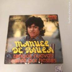 Discos de vinilo: MANUEL DE PAULA. Lote 175769750