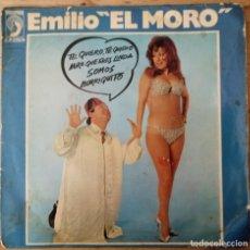 Discos de vinilo: EMILIO EL MORO - TE QUIERO TE QUIERO - MIRA QUE ERES LINDA. Lote 175776717