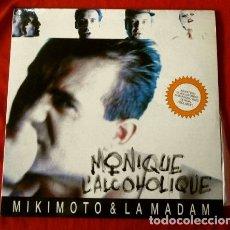 Discos de vinilo: MIKIMOTO & LA MADAM (MAXI 1991) MONIQUE L'ALCOHOLIQUE (EN CATALÀ). Lote 175787832