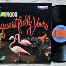 Discos de vinilo: THE FLAMINGOS '' REQUESTFULLY YOURS '' LP REISSUE 1970'S USA. Lote 175837867