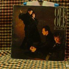 Discos de vinilo: OLE OLE -- DAME / DESATAME, CBS 1983.. Lote 175844403