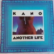 Discos de vinilo: KANO MAXI SINGLE ANOTHER LIFE DANCE SCHOOL HISPAVOX 1983. Lote 175853394