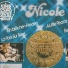 Discos de vinilo: LP NICOLE SUPER SOUND SINGLE MEDLEY NICOLE A LITTLE PEACE UN POCO DE PAZ LA PAIX SUR TERRE JUPTER . Lote 175854233