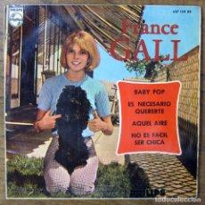 Discos de vinilo: FRANCE GALL - BABY BOP / ES NECESARIO QUERERTE / AQUEL AIRE / NO ES FÁCIL SER CHICA - 1966 - MONO. Lote 175863233