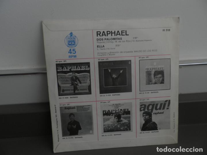 Discos de vinilo: RAPHAEL - DOS PALOMITAS / ELLA (SINGLE ESPAÑOL, HISPAVOX 1969) - Foto 2 - 175877095