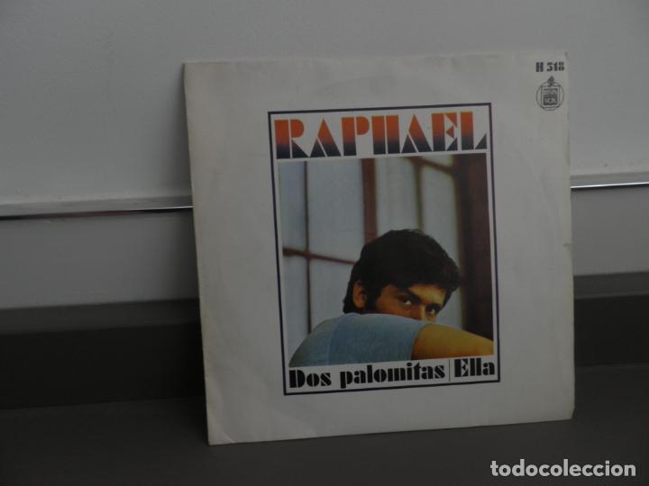 RAPHAEL - DOS PALOMITAS / ELLA (SINGLE ESPAÑOL, HISPAVOX 1969) (Música - Discos - Singles Vinilo - Cantautores Españoles)