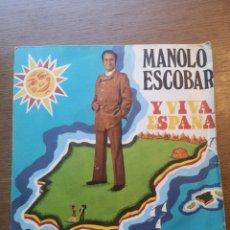 Discos de vinilo: MANOLO ESCOBAR – Y VIVA ESPAÑA. Lote 175883743