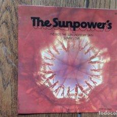 Discos de vinilo: THE SUNPOWER'S - I'VE GOT THE SUN UNDER MY SKIN + SUNNY LOVE. Lote 175886733