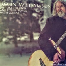 Discos de vinilo: ROBIN WILLIAMSON - JUST LIKE THE RIVER AND OTHER SONGS WITH GUITAR (2008). Lote 175920165