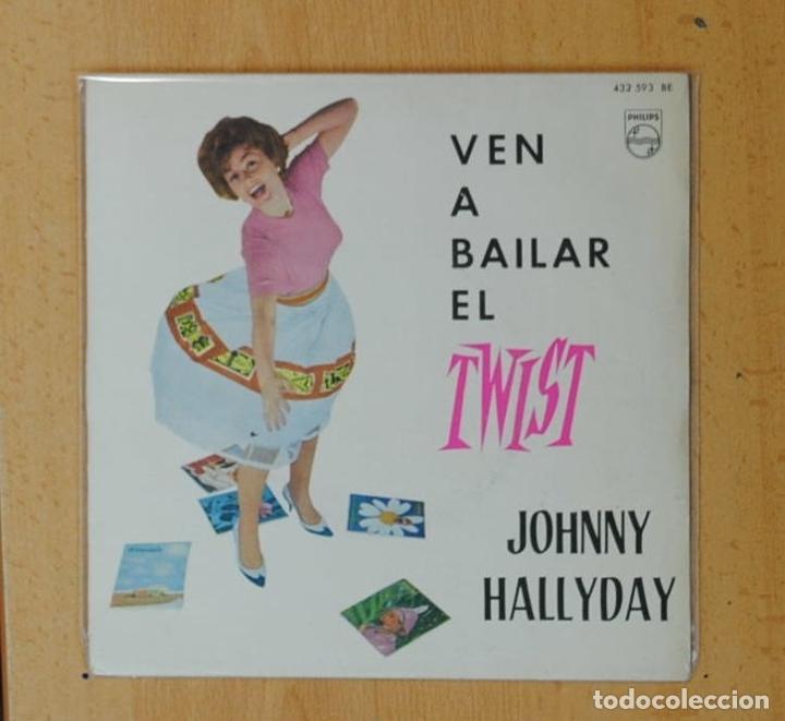 JOHNNY HALLYDAY - VEN A BAILAR EL TWIST - VIENS DANSER LE TWIST + 3 - EP (Música - Discos de Vinilo - EPs - Canción Francesa e Italiana)