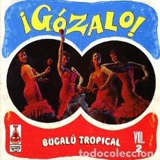 Discos de vinilo: VARIOUS - ¡GÓZALO! BUGALÚ TROPICAL VOL. 2. Lote 175977899