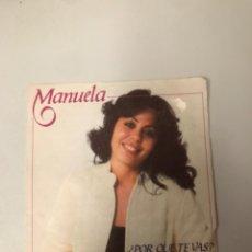 Discos de vinilo: MANUELA. Lote 175979994