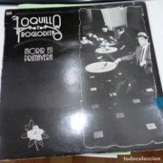 Discos de vinilo: LOQUILLO Y TROGLODITAS - MORIR EN PRIMAVERA - HISPAVOX 1988 - ORIGINAL - CON LIBRETO DE TEXTOS. Lote 176051509