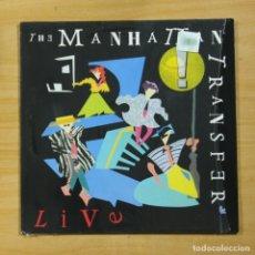 Discos de vinilo: THE MANHATTAN TRANSFER - LIVE - LP. Lote 176055883