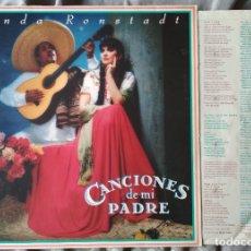 Discos de vinilo: LINDA RONSTADT - CANCIONES DE MI PADRE. LP 1987. Lote 176071267