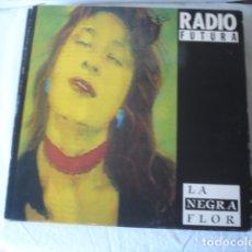 Discos de vinilo: RADIO FUTURA LA NEGRA FLOR. Lote 176085037