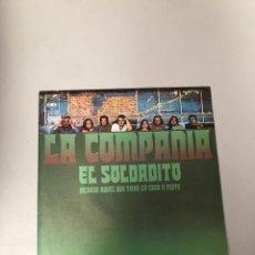 Discos de vinilo: LA COMPAÑÍA EL SOLDADITO. Lote 176132510