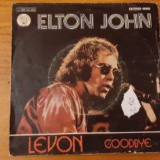 Discos de vinilo: SINGLE. ELTON JOHN. LEVON, GOODBYE.. Lote 176141768