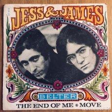Discos de vinilo: JESS & JAMES THE END OF ME SINGLE BELTER 1968. Lote 176154392