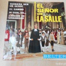 Discos de vinilo: EL SEÑOR DE LA SALLE - ESCOLANIA DEL VALLE DE LOS CAÍDOS -, EP, LECCIÓN DE URBANIDAD + 3, AÑO 1966. Lote 176172564