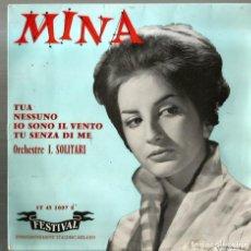 Disques de vinyle: EP MINA : TUA + NESSUNO + IO SONO IL VENTO + TU SENZA DI ME ( EDICION FRANCIA ). Lote 176205004