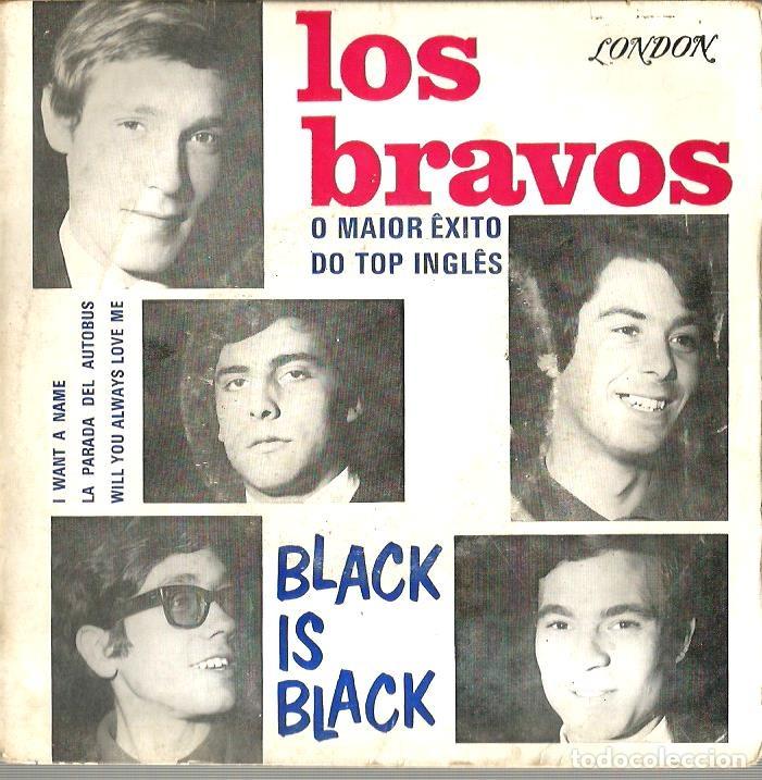 EP LOS BRAVOS : BLACK IS BLACK (EDICION PORTUGAL, EXCELENTE ESTADO ) (Música - Discos de Vinilo - EPs - Grupos Españoles 50 y 60)