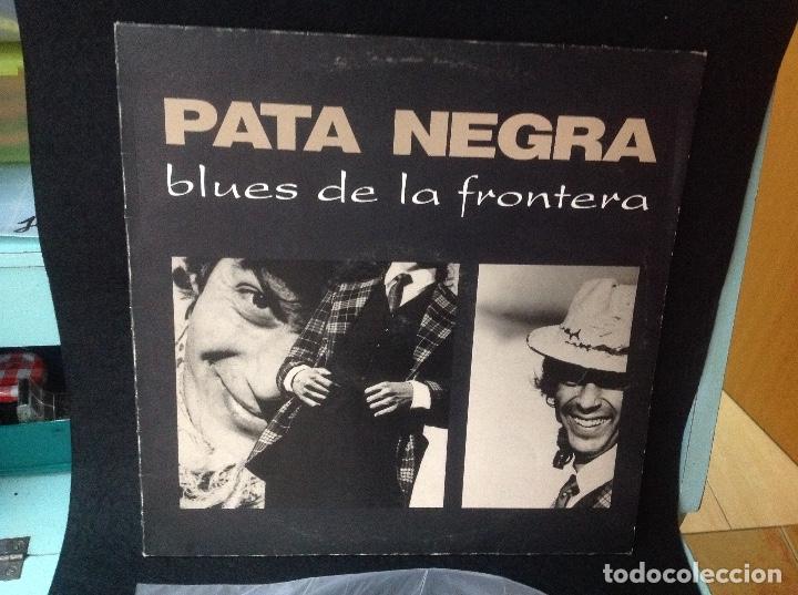 PATA NEGRA - BLUES DE LA FRONTERA LP SPAIN 1987 (Música - Discos - LP Vinilo - Grupos Españoles de los 70 y 80)