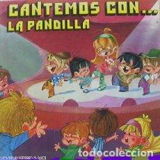 Discos de vinilo: LA PANDILLA - CANTEMOS CON...LA PANDILLA - LP MOVIEPLAY 1971. Lote 176238363