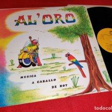 Discos de vinilo: AL'ORO AL ORO ALORO MUSICA A CABALLO DE HOY LP 1983 83 RECORD PEPE SANCHEZ MUY RARO ! PROMO. Lote 199424418