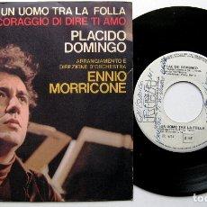 Discos de vinilo: PLACIDO DOMINGO - UN UOMO TRA LA FOLLA - SINGLE RCA ITALIANA 1975 BPY (AUTOGRAFO TONY RENIS). Lote 176268538