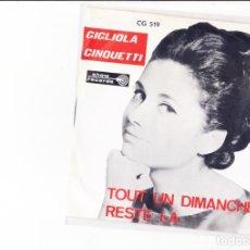Discos de vinilo: GIGLIOLA CINQUETTI TOUT UN DIMANCHE / RESTE LA SHOW RECORDS BELGIUM. Lote 176276408