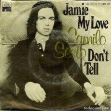 Discos de vinilo: CAMILO SESTO SINGLE DE IMPORTACION MUY DIFICIL VER FOTO ADICIONAL . JAMIE MY LOVE - DON'T TELL -. Lote 176280625
