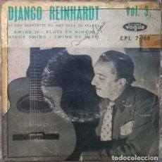Discos de vinilo: DJANGO REINHARDT ET SON QUINTETTE: SWING 39/ BLUES IN MINEUR/ MINOR SWING/ SWING DE PARIS. 1955. Lote 176289190