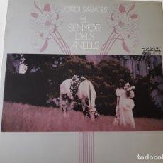 Discos de vinilo: JORDI SABATES- EL SENYOR DELS ANELLS- LP 1974 - VINILO COMO NUEVO-. REF. 04. Lote 176319088