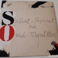 Discos de vinilo: OVIDI MONTLLOR- SALVAT PAPASSEIT PER OVIDI MONTLLOR - LP 1975 + LIBRETO - VINILO COMO NUEVO.. Lote 176319997