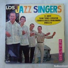 Dischi in vinile: LOS JAZZ SINGERS.- EL AMOR. SINGLE. TDKDS15. Lote 176321567