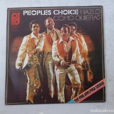 Discos de vinilo: PEOPLES CHOICE. HAZLO COMO QUIERAS / LA GRAN HERIDA / THE PHILADELPHIA SOUND. TDKDS15. Lote 176324334