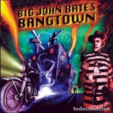 Discos de vinilo: BIG JOHN BATES BANGTOWN LP (GATEFOLD) . ROCKABILLY PSYCHOBILLY STRAY CATS REVER. Lote 176327498