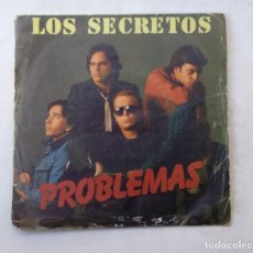 Discos de vinilo: LOS SECRETOS - PROBLEMAS.- SINGLE. TDKDS15. Lote 176336703