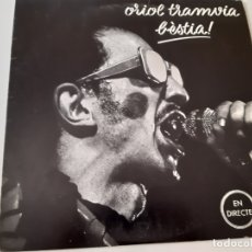 Discos de vinilo: ORIOL TRAMVIA- BÈSTIA ! - LP 1977+ ENCARTE- VINILO COMO NUEVO. REF.2. Lote 176337784
