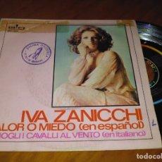 Discos de vinilo: IVA ZANICCHI - SINGLE - PEDIDO MINIMO 6 EUROS. Lote 176342030