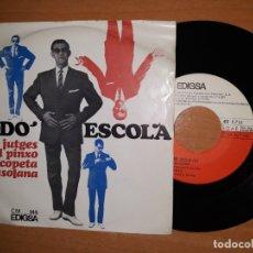 Discos de vinilo: DODO ESCOLA. SETZE JUTGES.EL PINXO.ETC... Lote 176355298