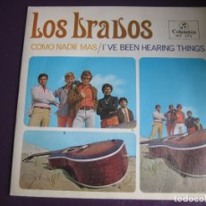 Discos de vinilo: LOS BRAVOS SG COLUMBIA 1967 COMO NADIE MAS/ I'VE BEEN HEARING THINGS - BEE GEES COVER - POP BEAT. Lote 176359624
