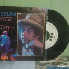 Discos de vinilo: BOB DYLAN HIGHWAY 61 REVISITED SINGLE SPAIN 1984 PEPETO TOP . Lote 176392464