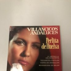 Discos de vinilo: PERLITA DE HUELVA. Lote 176398530
