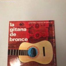 Dischi in vinile: LA GITANA DE BRONCE. Lote 176398852