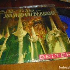 Discos de vinilo: JUANITO VALDERRAMA . SAETAS - SINGLE - PEDIDO MINIMO 6 EUROS. Lote 176414883
